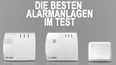 Alarmanlagen Test 2019: Die besten Geräte getestet & verglichen