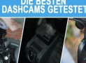 Dashcam Test 2019: Die besten Geräte getestet & verglichen