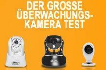 Überwachungskamera Test – Unsere Favoriten 2018