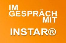 Im Gespräch mit INSTAR Deutschland